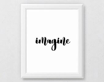 Typography Art, Imagine Digital Print, Imagination Printable, Inspirational Quote, Imagine Print, Motivational Print, Art Print Wall, Room
