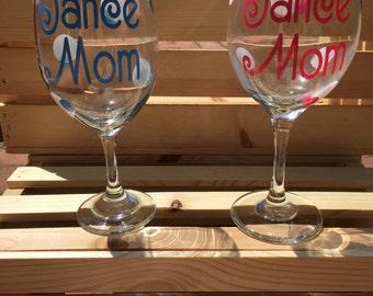 SALE****Dance Mom Wine Glass**