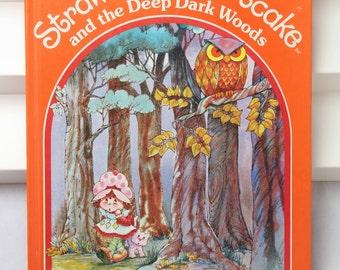 Strawberry Shortcake and the Deep Dark Woods Book 1983