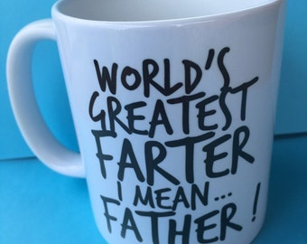 Ready to ship!  Worlds Best Farter mug - Fathers Day mug- mug- gift from son gift from daughter - Fathers Day - gift for him - gift dad fart