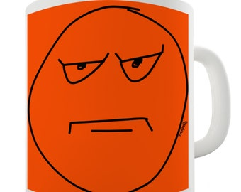 Grumpy Face Meme Ceramic Funny Mug