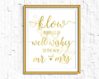 Gold Foil Blow Bubbles of Well Wishes to the New Mr. and Mrs. Sign | Instant Download | Wedding  Reception | Gold Foil Calligraphy | ws1