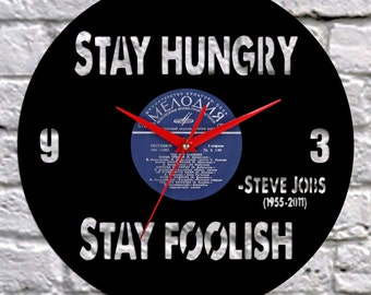 Inspirational quotes - Vinyl Clock, Quote Vinyl Art, Vinyl wisdom art, wall decor art, inspirational quotes poster, Stay Hungry Stay Foolish