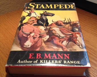 Stampede by E. B. Mann - Vintage Hardcover with Dust Jacket