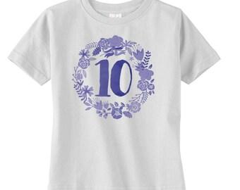 Floral Boho Girls Tenth Birthday Shirt - Girls Birthday Gift - Girls 10th Birthday - Bohemian Girls Birthday Shirt - Birthday Party Tshirt