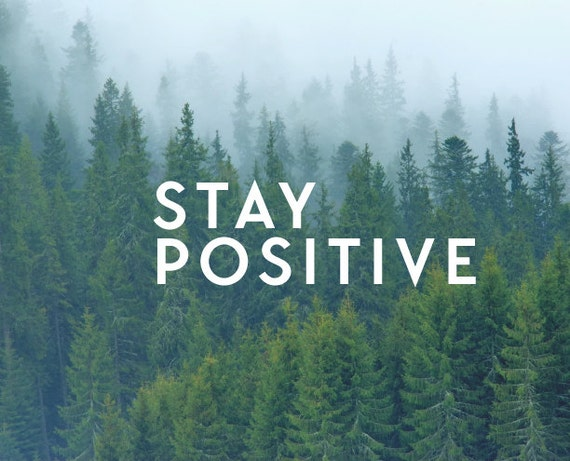 Stay Positive Decal Quote Decal Nature Decals Laptop