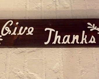 Give Thanks Stained Wood Sign