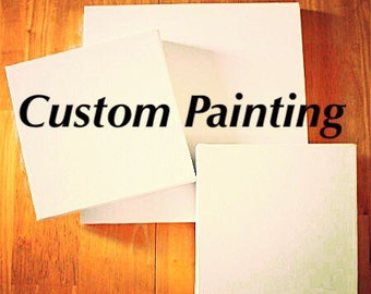 Custom Painting of your choice, Options may Vary.