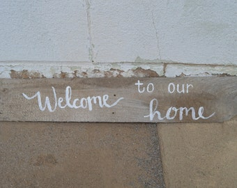 Welcome to our Home Hand-Painted Sign
