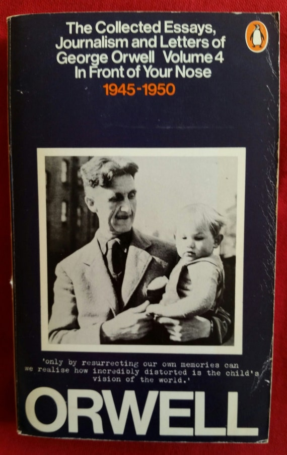 the collected essays journalism and letters of george orwell amazon As i please: 1943-1945 (the collected essays, journalism & letters, vol 3) george orwell from: n/a.