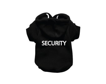 SECURITY Dog Sweatshirt Hoodie - Dog Sweater - Dog Jumper - Printed Dog Clothing - Black Dog Hoody