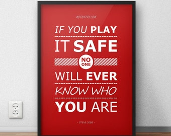 Play it safe - Steve Jobs quote