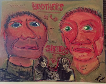 Alienated Brothers and Twisted Sisters