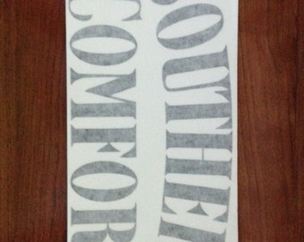 Southern Comfort - Vinyl Sticker in Black