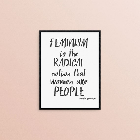 feminist quote print - simple black ink - feminism is the radial notion that women are people digital art print - two size options