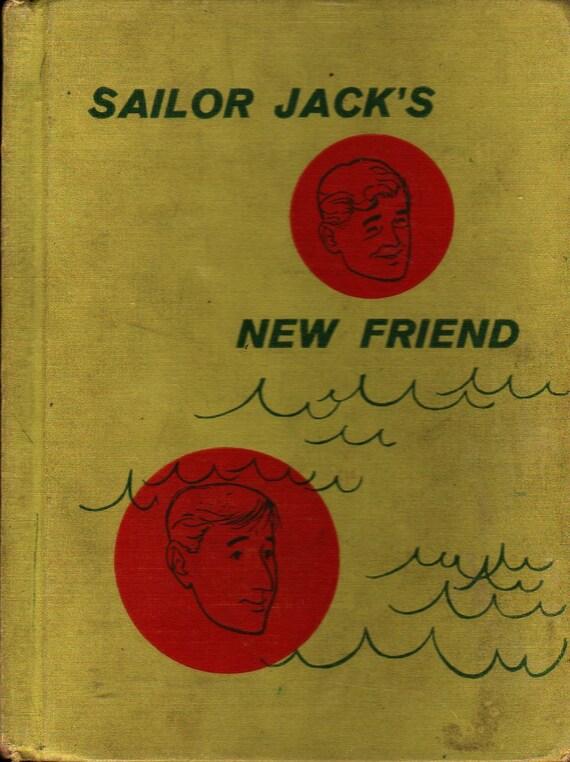 Sailor Jack's New Friend - Selma and Jack Wasserman - Don Loehle - 1960 - Vintage Kids Book
