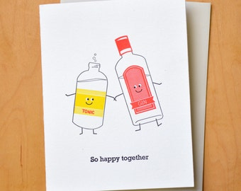 Gin and Tonic So Happy Together - Letterpress Card