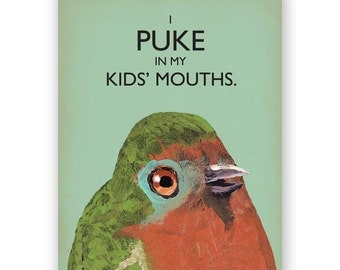 Bird Puke Mother's Day Card - Bird - Humor - Stationery - Greeting - Blank