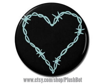 "Barbed Wire Heart 1.25"" or 2.25"" Pinback Pin Button Badge"