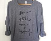 Be still my heart - slouchy screen printed sweatshirt