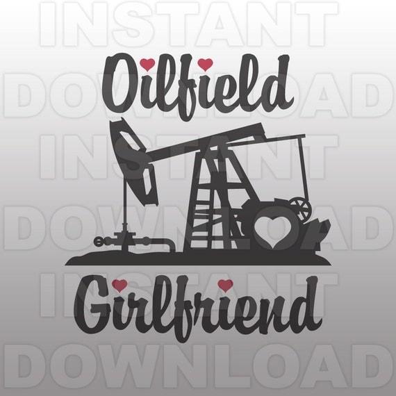 Oilfield Girlfriend Svg Filepumpjack Svg Fileroughneck Svg
