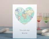 You Are My World Valentine's Card - romantic card - world map - map greeting card - girlfriend card -