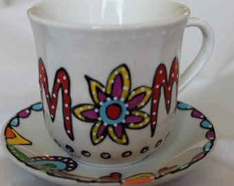 MOM Mother's Day hand painted whimsical tea cup and saucer