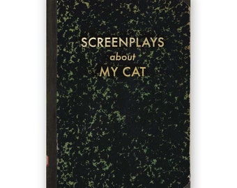 Screenplays about My Cat - JOURNAL - Humor - Gift