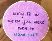 Why Fit In... Dr. Seuss Embroidery Hoop - pink