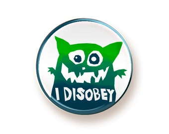 I Disobey - round magnet