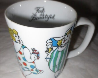Fat Is Beautiful - Fitz & FLoyd Porcelain Mug - Variations Series Vintage 1979 Women Of Size Having a Blast
