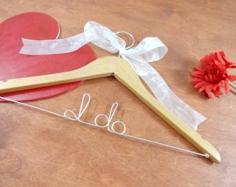 Wedding Dress Hangers - Bridal Accessories - I Do Hangers - Bride to Be Hangers - Bridal Hangers - Personalized Hanger - Wedding Coat Hanger