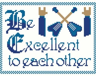 Be Excellent Cross Stitch Pattern
