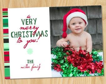 Very Merry - Custom Printable Christmas Photo Card