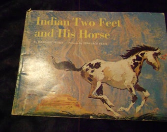 1970 Book Indian Two Feet and His Horse
