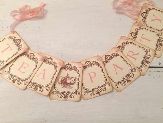 Tea Party Banner Garland Sign Vintage Inspired Bridal Shower Decoration