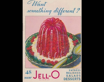 Want Something Different by Jell-O - Vintage Recipe Book c. 1930