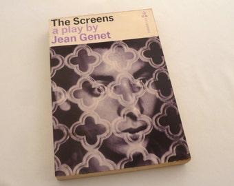 Jean Genet's, The Screens, A play in 17 scenes, 1962, Grove Press, Algerian War, theater drama, epic farce, modern theater