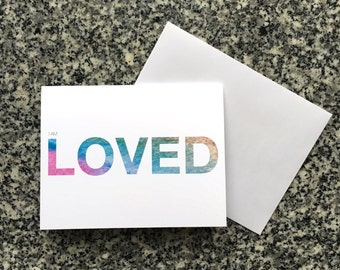 I Am Loved, Affirmation Greeting Card