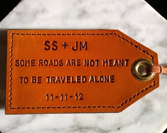 His and Hers - Personalized Luggage Tags - Some Roads Aren't Meant To Be Traveled Alone - set of two -