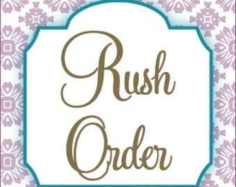 RUSH ORDER - For any Invitation or Sign in less than 24 hours