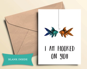 Hooked on you Card / Printable Digital File