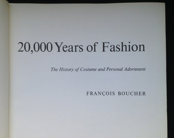 20,000 Years of Fashion, Costume History Textbook, 1st edition, 1967, Fashion Book, Costume Book, Costume History
