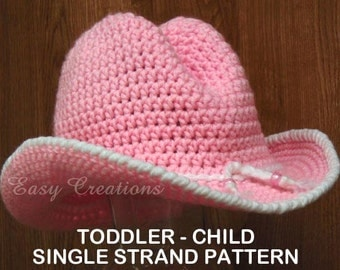 CROCHET PATTERn, SINGLE STRAND Toddler Child Cowboy Hat, girl, boy, western, rodeo, from 18in to 21in head, skill level intermediate