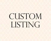 custom listing for Kac094