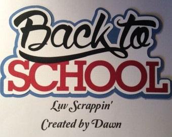 Back to School Scrapbook title