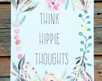 Think Hippie Thoughts Art Print