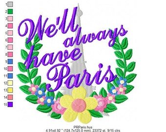 We'll Always Have Paris Embroidery Design