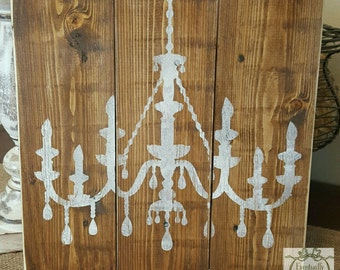 Handpainted Rustic Chandelier sign