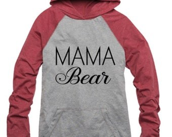 Mama Bear cozy raglan hoodie